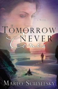 If Tomorrow Never Comes