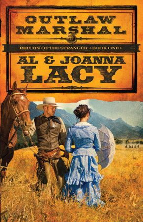 Outlaw Marshal by Al Lacy and Joanna Lacy