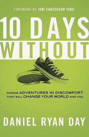 Ten Days Without by Daniel Ryan Day