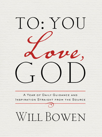 To You; Love, God by Will Bowen