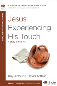 Jesus: Experiencing His Touch