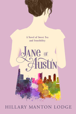 Jane of Austin by Hillary Manton Lodge