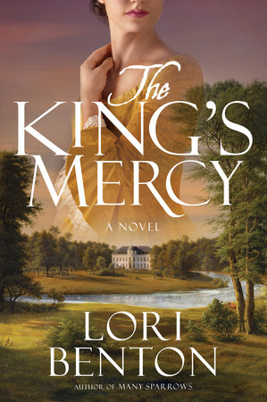 The King's Mercy by Lori Benton