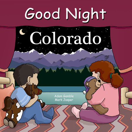 Good Night Colorado by Adam Gamble and Bill Mackey