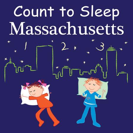 Count To Sleep Massachusetts by Adam Gamble and Mark Jasper