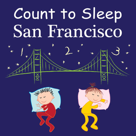 Count To Sleep San Francisco by Adam Gamble and Mark Jasper