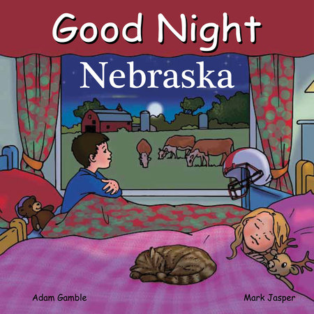 Good Night Nebraska by Adam Gamble and Mark Jasper
