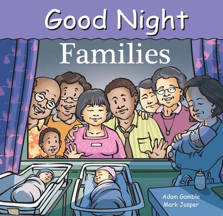 Good Night Families by Adam Gamble