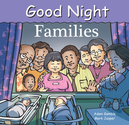 Good Night Families by Adam Gamble