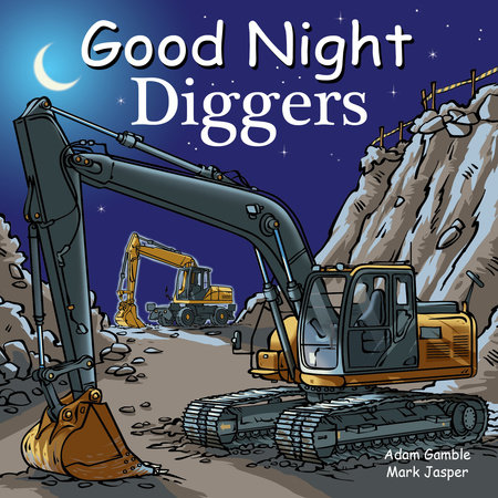 Good Night Diggers by Adam Gamble and Mark Jasper