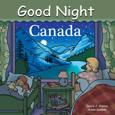 Good Night Canada by Adam Gamble and Dave Adams