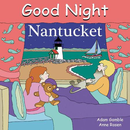 Good Night Nantucket by Adam Gamble