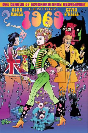 The League of Extraordinary Gentlemen Volume III: Century #2 1969 by Alan Moore