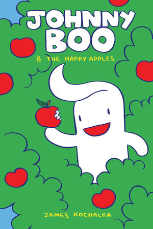 Johnny Boo and the Happy Apples (Johnny Boo Book 3)