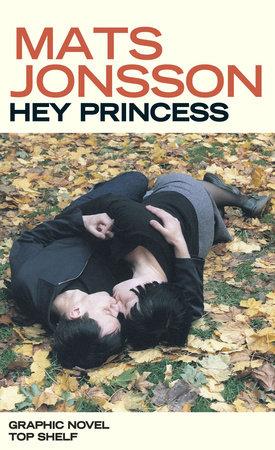 Hey Princess by Mats Jonsson