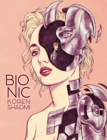 Bionic by Koren Shadmi
