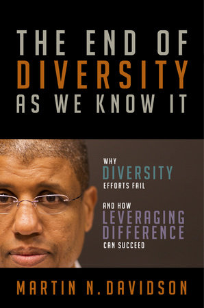 The End of Diversity As We Know It by Martin N. Davidson