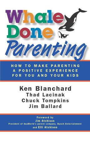 Whale Done Parenting by Jim Ballard