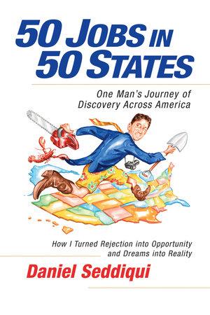 50 Jobs in 50 States by Daniel Seddiqui