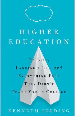 Higher Education by Kenneth Jedding