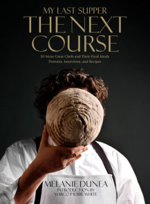 My Last Supper: The Next Course