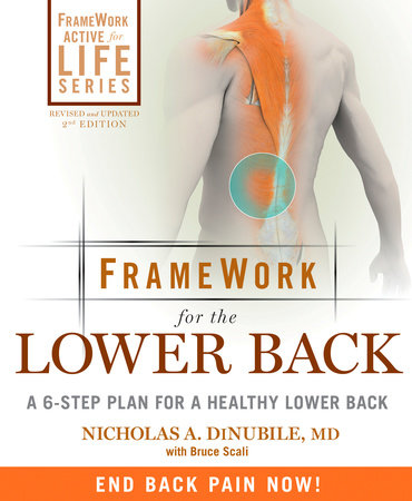 FrameWork for the Lower Back by Nicholas A. Dinubile and Bruce Scali
