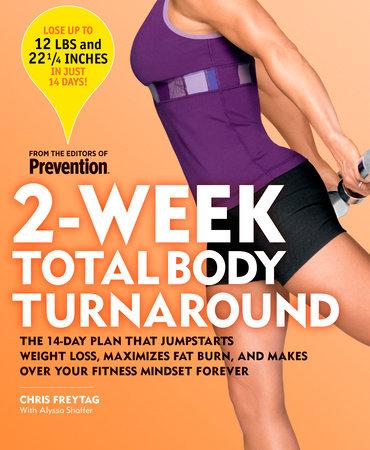 2-Week Total Body Turnaround by Chris Freytag and Alyssa Shaffer