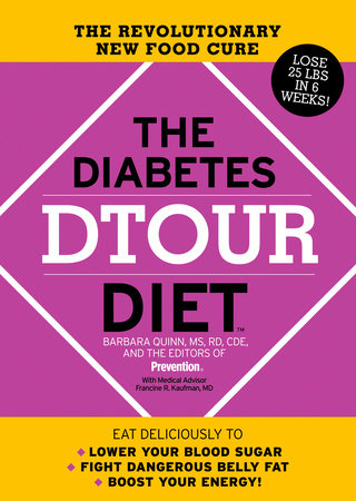 The Diabetes DTOUR Diet by Barbara Quinn, Editors Of Prevention Magazine and Francine R. Kaufman