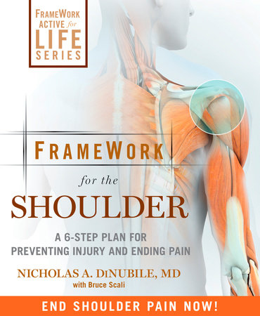 FrameWork for the Shoulder by Nicholas A. Dinubile and Bruce Scali