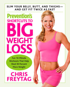 Prevention's Shortcuts to Big Weight Loss