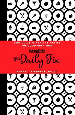 Women's Health The Daily Fix by Alexa L. Fishback and Editors of Women's Health Maga