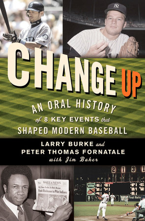Change Up by Larry Burke, Peter Thomas Fornatale and Jim Baker