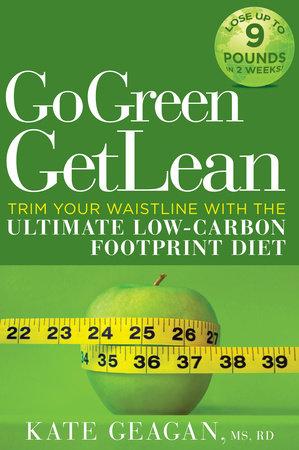 Go Green Get Lean by Kate Geagan