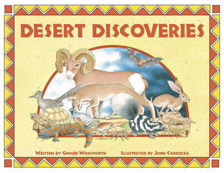 Desert Discoveries by Ginger Wadsworth