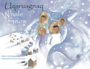 Whale Snow/Uqsruagnaq