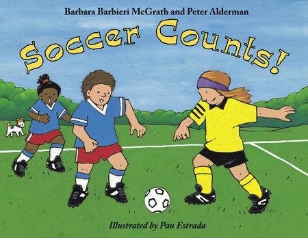Soccer Counts! by Barbara Barbieri McGrath and Peter Alderman