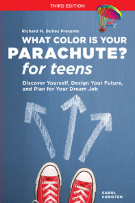 What Color Is Your Parachute? for Teens, Third Edition