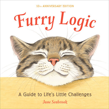 Furry Logic, 10th Anniversary Edition by Jane Seabrook