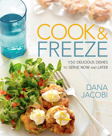 Cook & Freeze by Dana Jacobi