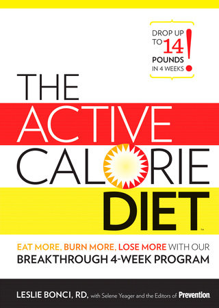 The Active Calorie Diet by Leslie Bonci and Editors Of Prevention Magazine
