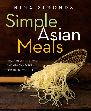 Simple Asian Meals by Nina Simonds