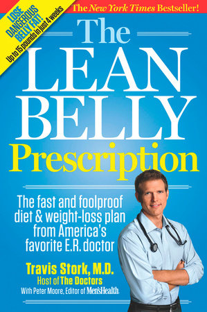 The Lean Belly Prescription by Travis Stork, Peter Moore and Editors of Men's Health Magazi