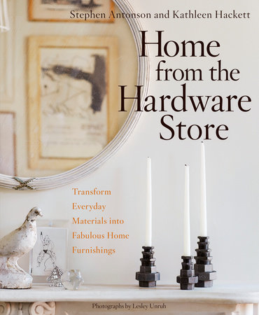 Home from the Hardware Store by Stephen Antonson and Kathleen Hackett