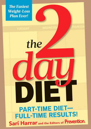 The 2-Day Diet by Sarí Harrar and Editors Of Prevention Magazine