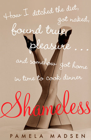 Shameless by Pamela Madsen