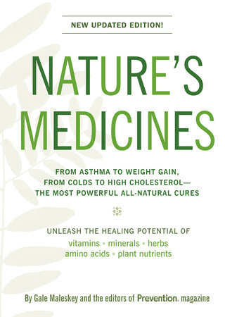 Nature's Medicines by Gale Malesky and Editors Of Prevention Magazine