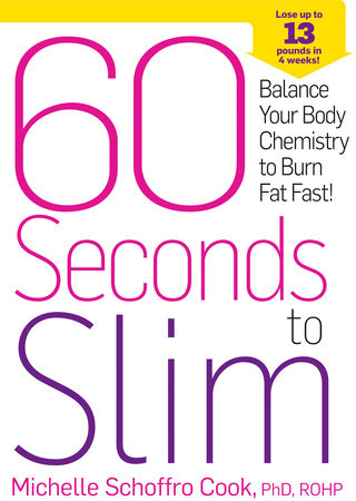 60 Seconds to Slim by Michelle Schoffro Cook