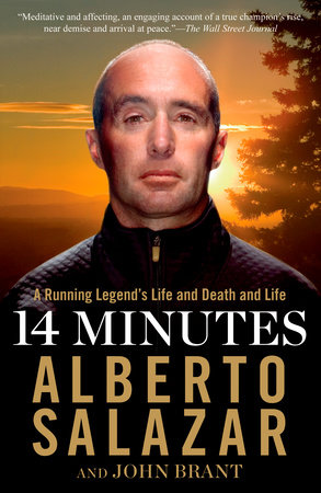 14 Minutes by Alberto Salazar and John Brant