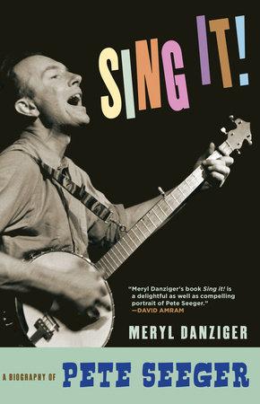 Sing It! by Meryl Danziger