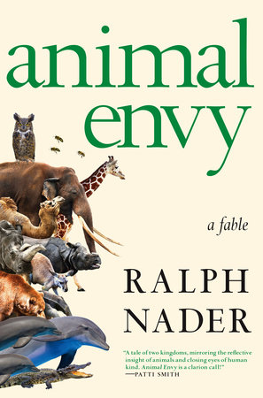 Animal Envy by Ralph Nader